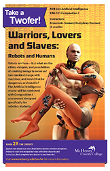 Warriors, Lovers and Slaves: Robots and Humans