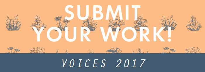 submit work for Voices 2017
